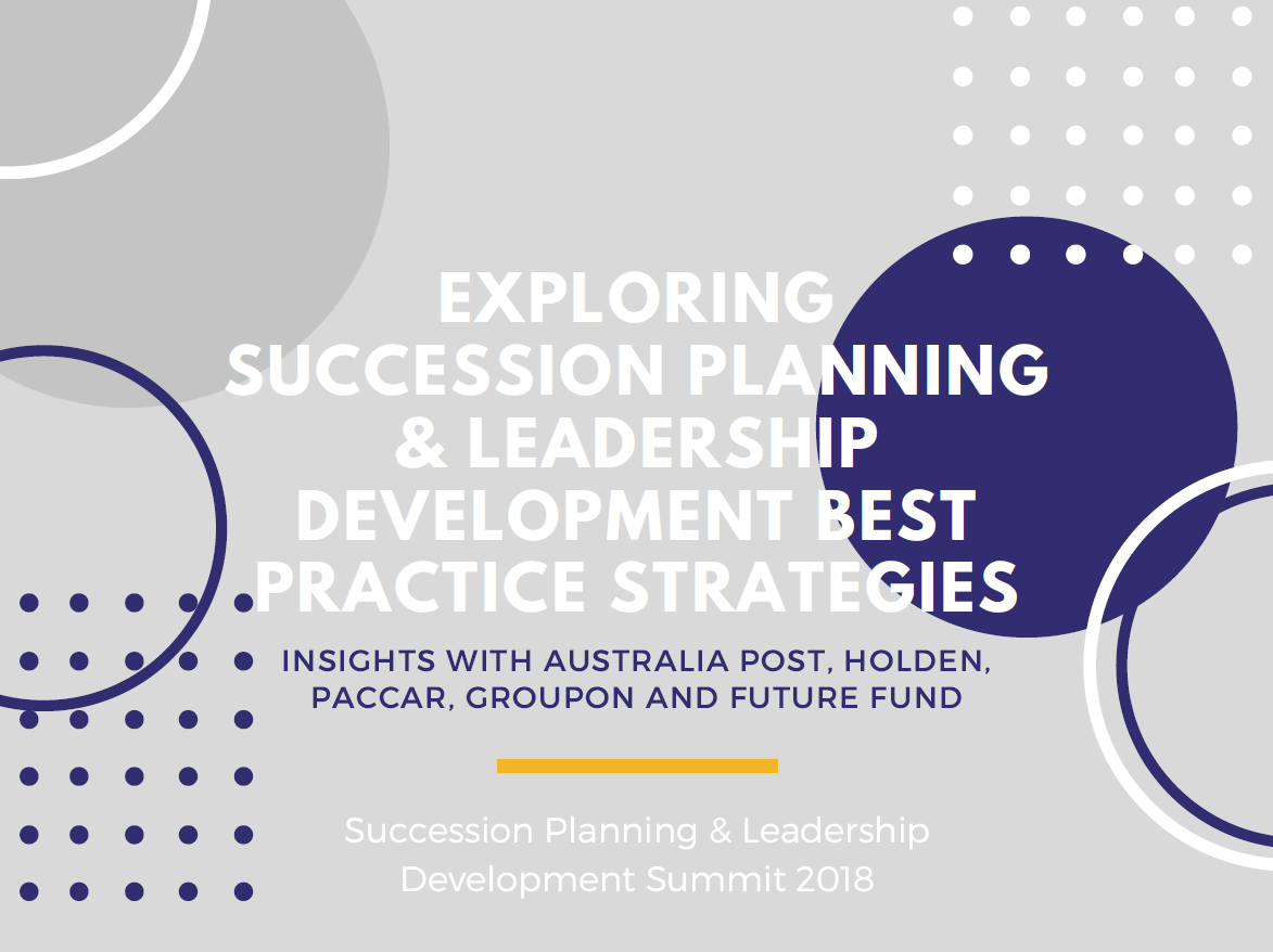 Exploring Succession Planning & Leadership Development Best Practice Strategies