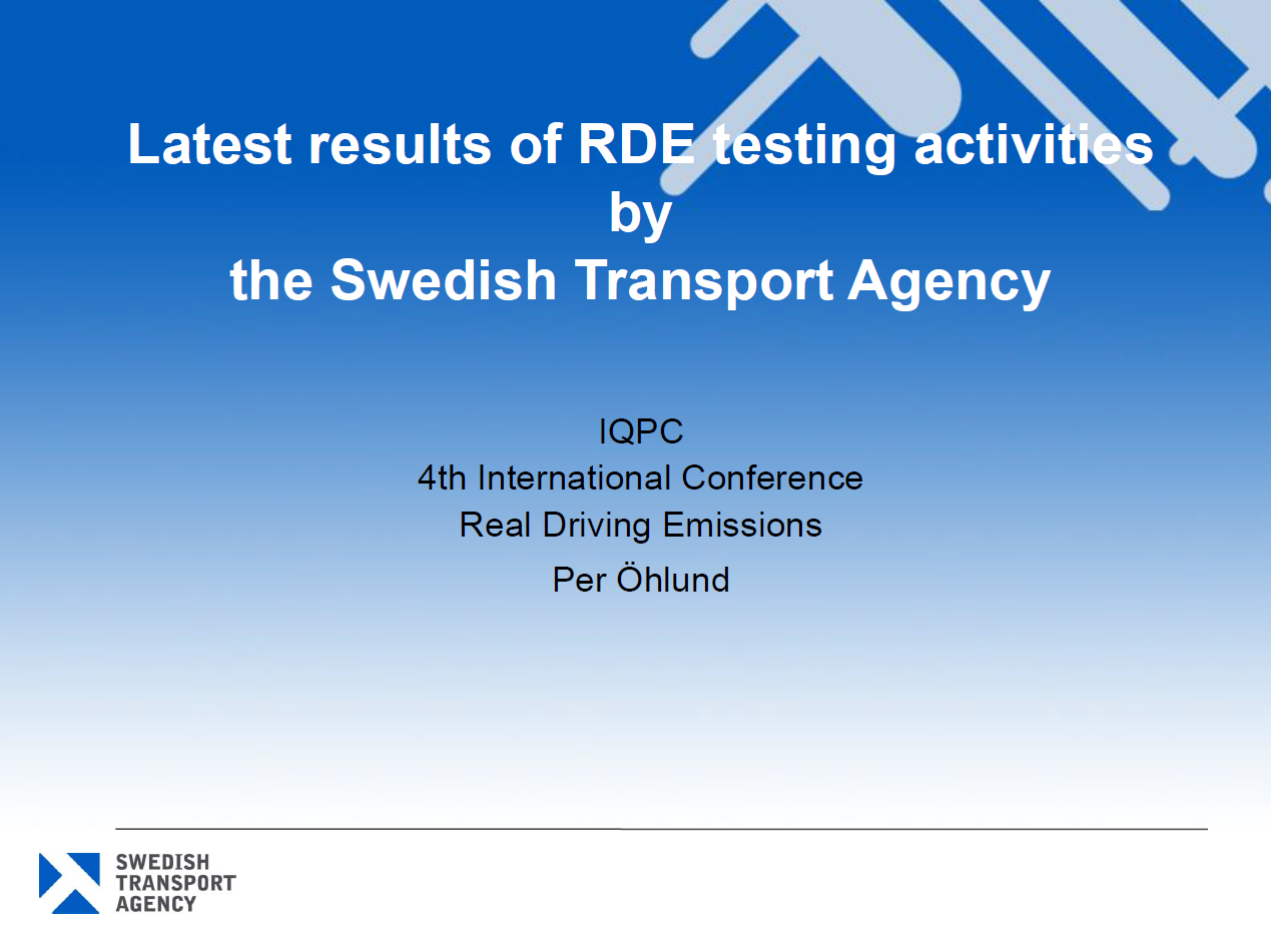 Swedish Transport Agency Presentation on the Latest Results of RDE Testing Activities