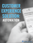 Customer Experience Solution: Automation