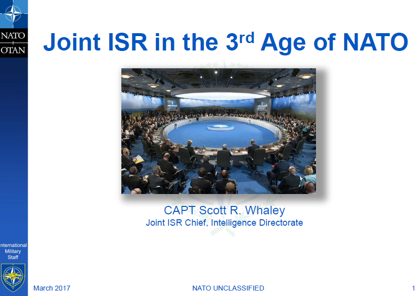 Joint ISR in the 3rd Age of NATO - CAPT Scott R. Whaley