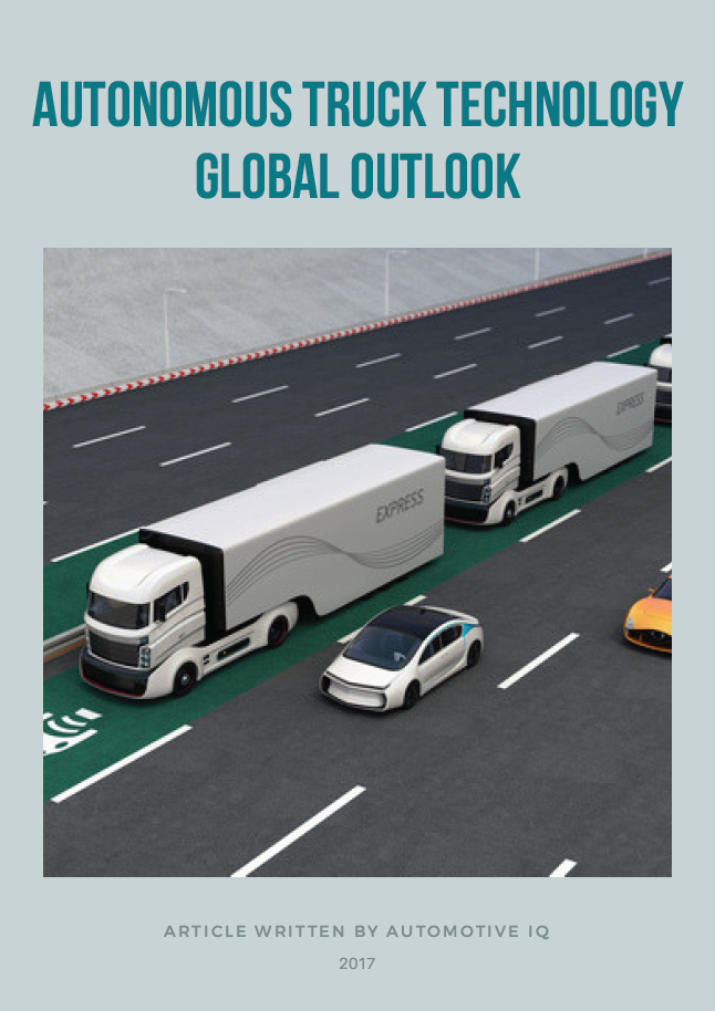 Autonomous Truck Technology Global Outlook