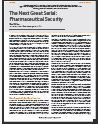 The Next Great Serial: Pharmaceutical Security