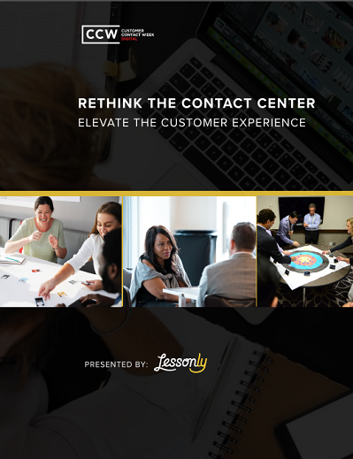 Lessonly Report - Rethink the Contact Center, Evaluate Customer Experience