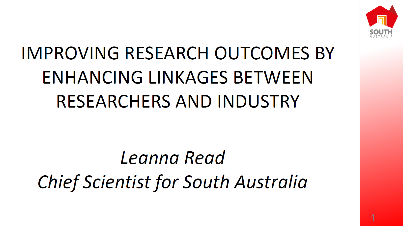Improving Research Outcomes By Enhancing the Linkages between Researchers and Industry