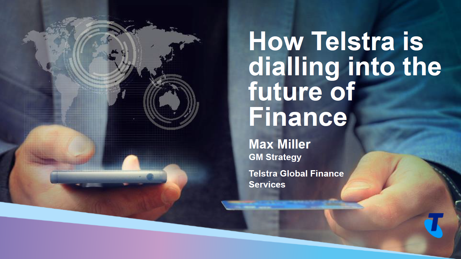 Calling on Your SSO for Insight: How Telstra is Dialing Into the Future of Finance by Becoming a Global SS and Implementing RPA