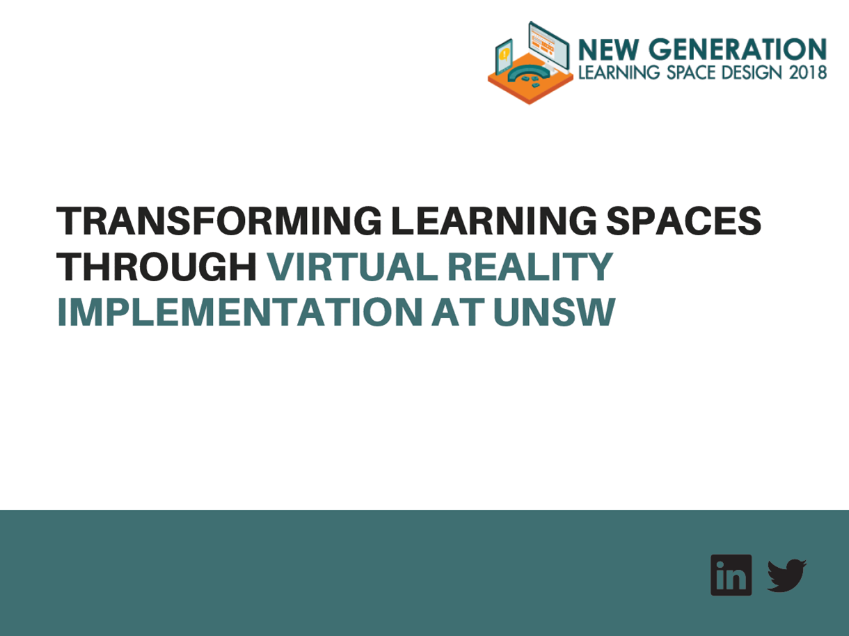 Transforming learning spaces through Virtual Reality implementation at UNSW