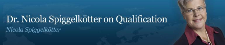 Dr. Nicola Spiggelkötter on Qualification