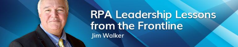 RPA Leadership Lessons from the Frontline