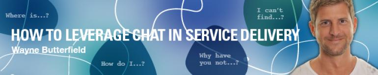 How To Leverage Chat In Service Delivery