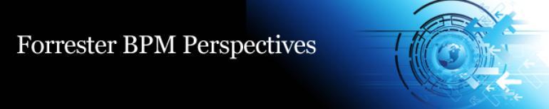 Forrester BPM Perspectives