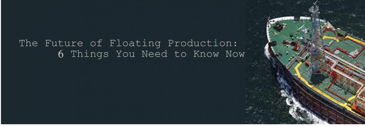The Future of Floating Production