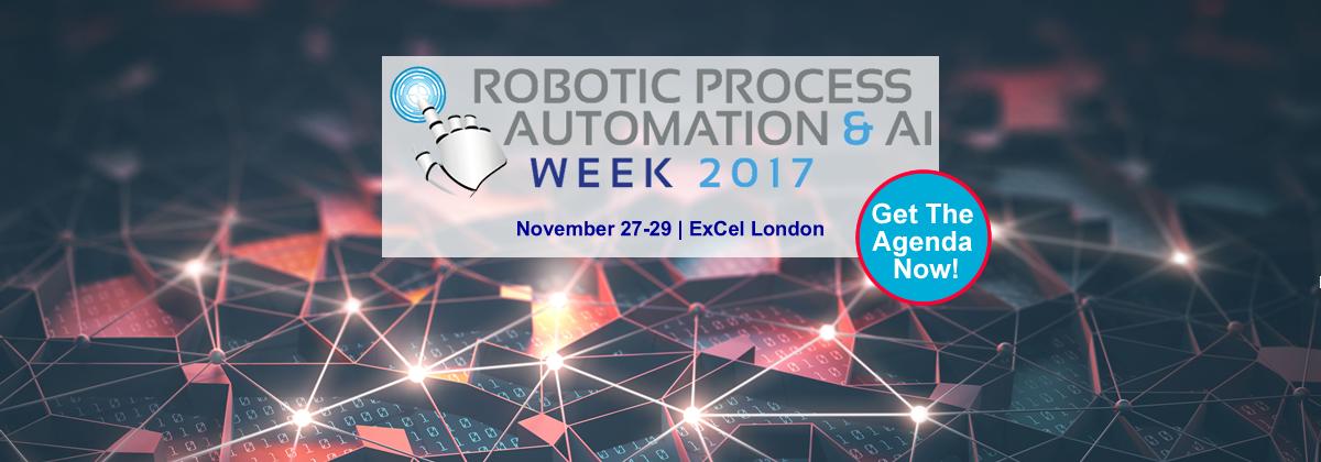 Robotic Process Automation & AI Week 2017