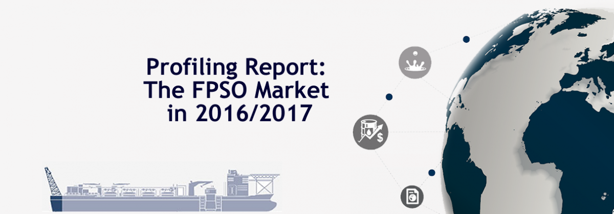 Profiling Report: The FPSO Market in 2016/2017