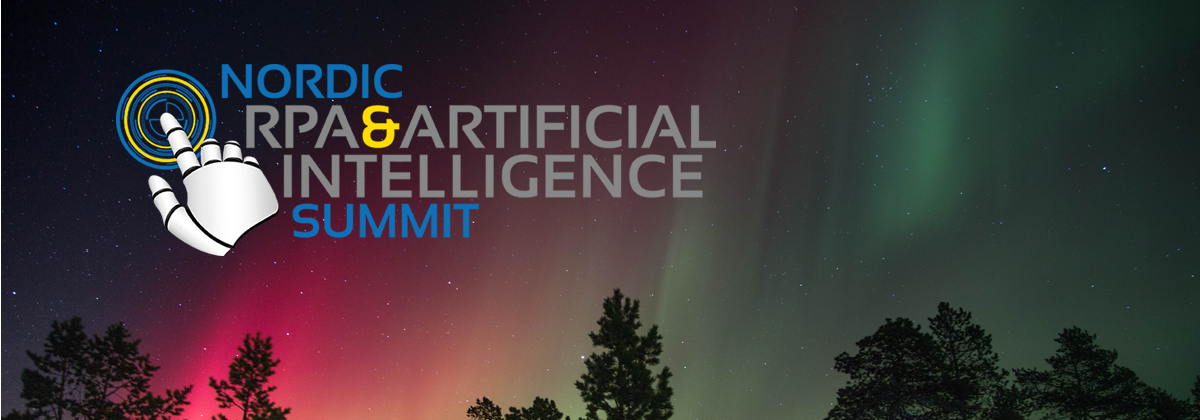 Nordic RPA & Artificial Intelligence Summit