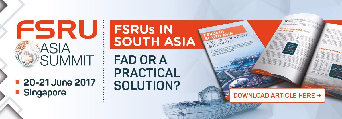 FSRUs in South Asia: Fad or A Practical Solution?