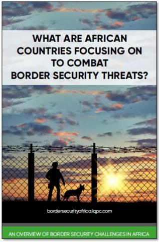 Africa's border security challenges and requirements
