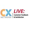 CX experts from Comcast, Oracle and more join CX Network LIVE: Customer Feedback & Satisfaction