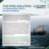 The FPSO Solution to Marginal Field Development