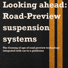 Looking ahead: Road-Preview suspension systems