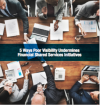 5 Ways Poor Visibility Undermines FSS Initiatives