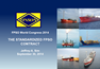 The Standardised FPSO Contract: A Feasible Option in a Consolidating Market