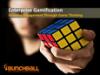 Enterprise Gamification: Growing Engagement through Game Thinking