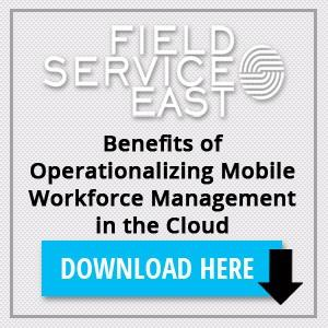 Benefits of Operationalizing Mobile Workforce Management in the Cloud