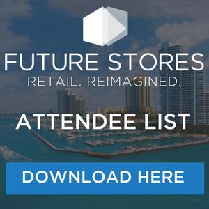 Future Stores Miami Attendee List