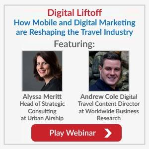 Digital Liftoff: How Mobile and Digital Marketing are Reshaping the Travel Industry Video