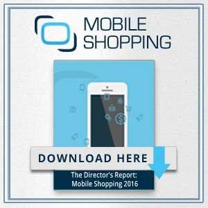 The Director's Report: Mobile Shopping 2016
