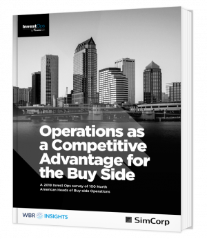 Operations as a Competitive Advantage for the Buy Side