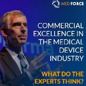 Commercial excellence in the Medical Device Industry - What do the experts think?