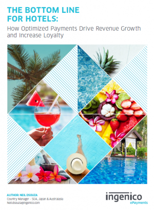 The Bottom Line for Hotels: How Optimized Payments Drive Revenue Growth and Increase Loyalty