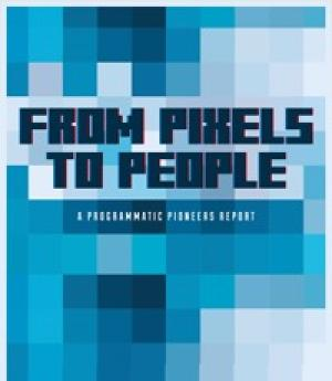 From Pixels to People - A Programmatic Pioneers Report
