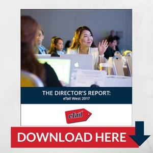 The eTail West Director's Report 2017