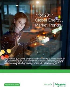 7 for 2017: Global Energy Market Trends - Schneider Electric