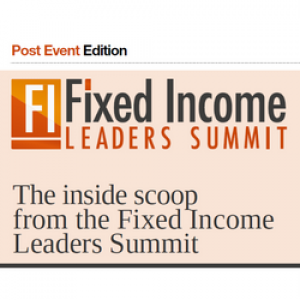 Fixed Income Leaders Summit Newspaper 2017 – Post Event Edition