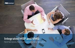 Advantages of an Integrated MSP and VMS Approach