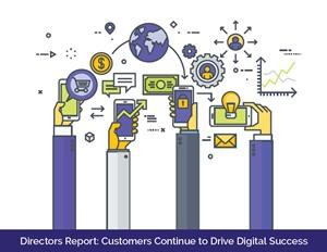 Customers Continue to Drive Digital Success