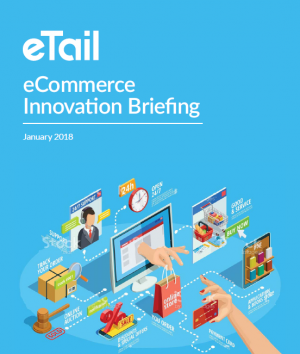 2018 eCommerce Innovation Briefing