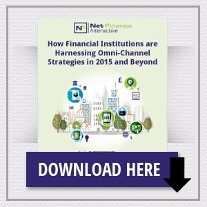 How Financial Institutions Are Harnessing Omni-Channel Strategies in 2015 and Beyond