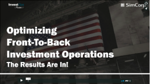 Webinar - Optimizing Front-To-Back Office Investment Operations