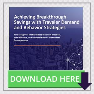 Achieving Breakthrough Savings with Traveler Demand and Behavior Strategies