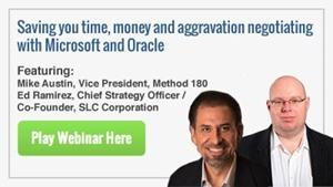 Saving you time, money and aggravation negotiating with Microsoft and Oracle
