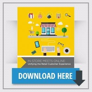 In-Store Meets Online: Unifying the Retail Customer Experience