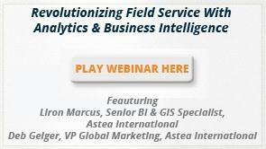 Revolutionizing Field Service With Analytics & Business Intelligence