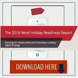 The 2016 Retail Holiday Readiness Report
