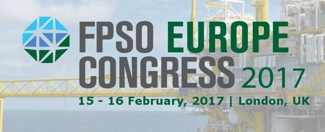 3rd Annual FPSO Europe Congress 2017