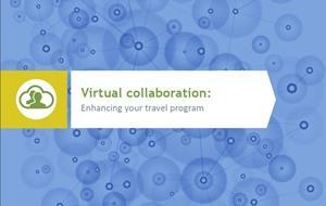 Virtual Collaboration - Enhancing Your Travel Program