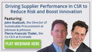Driving Supplier Performance In CSR to Reduce Risk and Boost Innovation